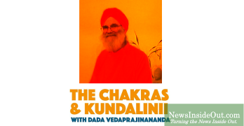 Now Streaming: 'The Chakras and Kundalinii with Dada Vedaprajinananda'