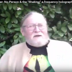 "PART II – Marc Boyer: No Person & the ""Shaking"" a frequency holographic shift"