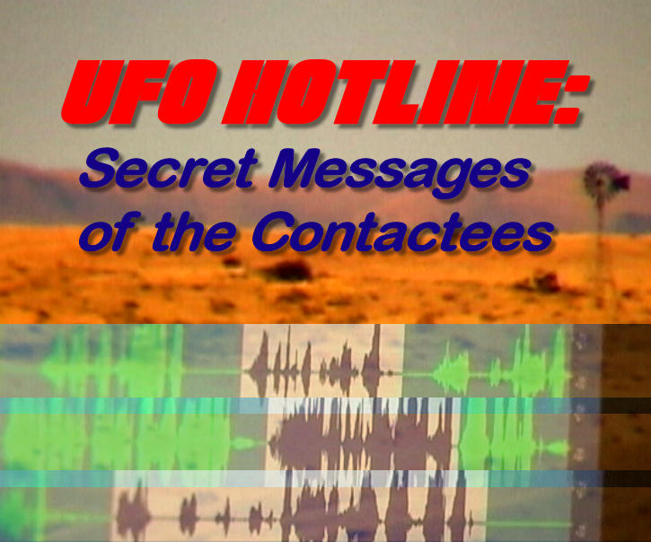 Watch UFO Hotline: Secret Messages of the Contactees